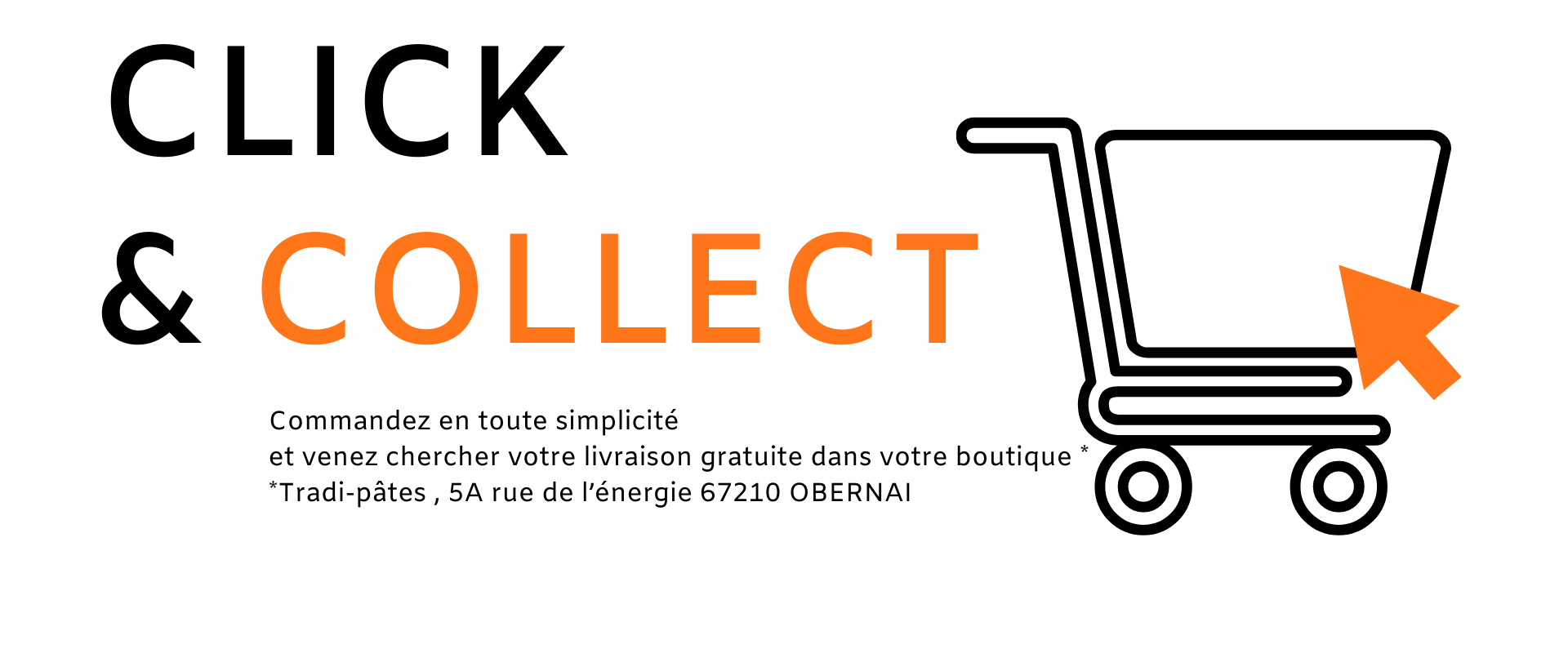 Click & collect tradi-pates